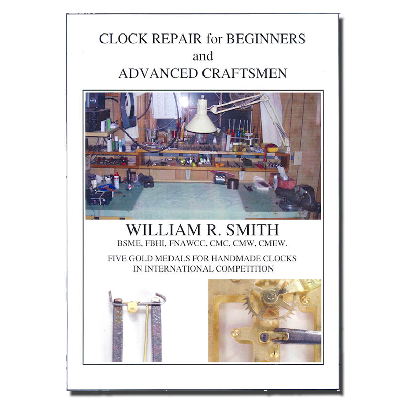CLOCK REPAIR FOR BEGINNERS AND ADVANCED CRAFTSMEN